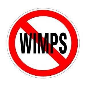 no-wimps-sign